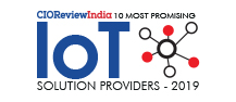 10 Most Promising IoT Solution Providers – 2019